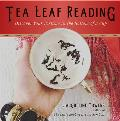 Tea Leaf Reading: Discover Your Fortune in the Bottom of a Cup