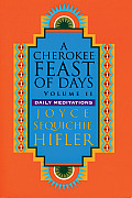 Cherokee Feast of Days Daily Meditations Volume 2