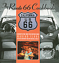 Route 66 Cookbook Comfort Food From The Moth
