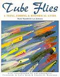Tube Flies A Tying Fishing & Historical Guide
