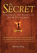 Secret Unlocking the Source of Joy & Fulfillment