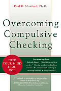 Overcoming Compulsive Checking Free Your Mind from OCD