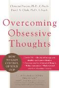 Overcoming Obsessive Thoughts How to Gain Control of Your OCD