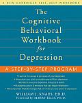 Cognitive Behavioral Workbook for Depression A Step By Step Program