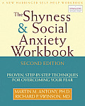 Shyness & Social Anxiety Workbook Proven Step By Step Techniques for Overcoming Your Fear