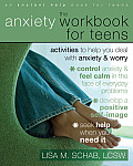 Anxiety Workbook for Teens Activities to Help You Deal with Anxiety & Worry
