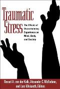 Traumatic Stress The Effects of Overwhelming Experience on Mind Body & Society