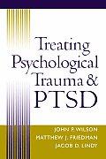 Treating Psychological Trauma & PTSD
