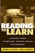 Reading to Learn Lessons from Exemplary Fourth Grade Classrooms