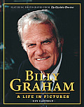 Billy Graham: A Life in Pictures