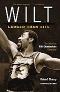 Wilt Larger Than Life Chamberlain