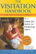 Visitation Handbook Your Complete Guide To Parenti