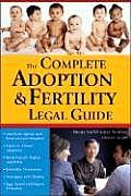 Complete Adoption & Fertility Legal Guide
