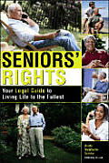 Seniors Rights Your Legal Guide To Living Life
