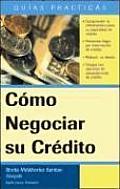 Negociando Su Credito Dealing With Credi