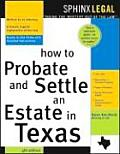 How to Probate & Settle an Estate in Texas 4th Edition