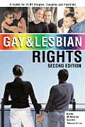 Gay & Lesbian Rights A Guide for GLBT Singles Couples & Families