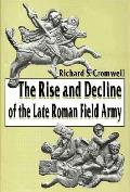 Rise & Decline of the Late Roman Field Army