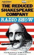 Reduced Shakespeare Company Radio Show
