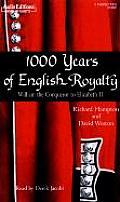 1000 Years of English Royalty William the Conqueror to Elizabeth II