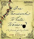 One Thousand White Women The Journals of May Dodd A Novel