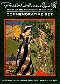 Pamela Colman Smith Commemorative Set Featuring the Smith Waite Centennial Edition Tarot Deck