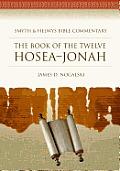 The Book of the Twelve Hosea-Jonah [With CDROM]