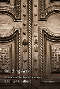 Reading Acts: A Literary and Theological Commentary