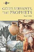 God's Servants, the Prophets