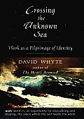 Crossing the Unknown Sea Work as a Pilgrimage of Identity