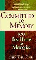 Committed To Memory 100 Best Poems To