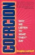 Coercion Why We Listen To What They Say