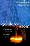 Gendered Atom