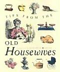 Tips From The Old Housewives