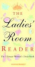 Ladies Room Reader The Ultimate Womens Trivia Book