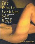 Whole Lesbian Sex Book A Passionate Guide I