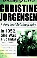 Christine Jorgensen A Personal Autobiography