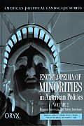 Encyclopedia of Minorities in American Politics: Volume 2, Hispanic Americans and Native Americans