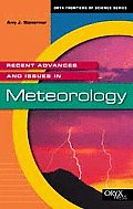 Recent Advances and Issues in Meteorology