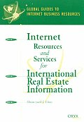 Internet Resources and Services for International Real Estate Information: A Global Guide