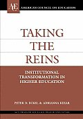 Taking the Reins Institutional Transformation in Higher Education