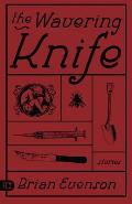 Wavering Knife