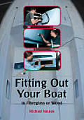 Fitting Out Your Boat In Fiberglass or Wood