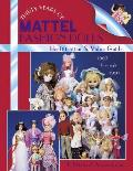 Thirty Years Of Mattel Fashion Dolls