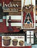 Indian Trade Relics Identification & Values