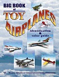 Big Book Of Toy Airplanes