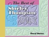 Best of Shirley Thompson Quilting Patterns