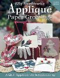 Applique Paper Greetings A Quilt Approach to Scrapbooking