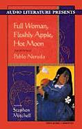Full Woman Fleshly Apple Hot Moon Selected Poems of Pablo Neruda
