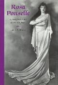 Rosa Ponselle: A Centenary Biography
